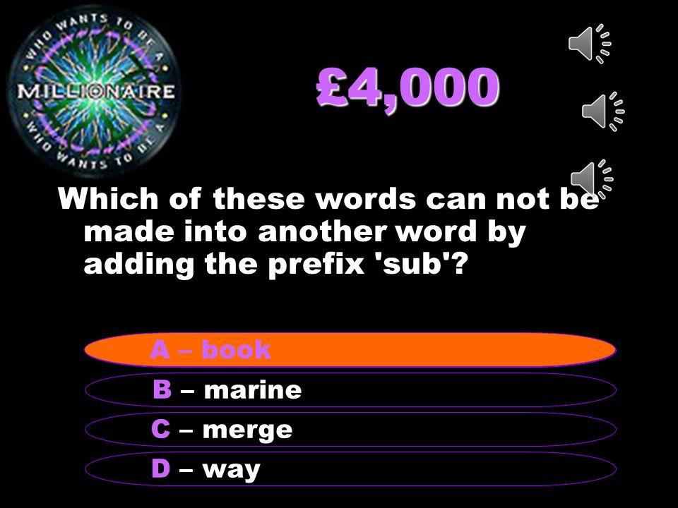 £2,000 Prebook, precheck, precook, predict, and prefix have a prefix meaning….