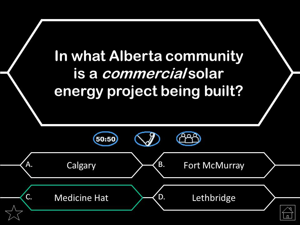 Calgary A. In what Alberta community is a commercial solar energy project being built.