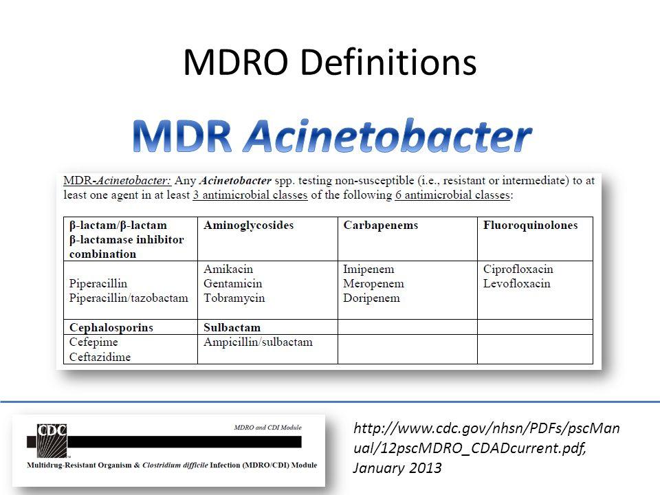 http://www.cdc.gov/nhsn/PDFs/pscMan ual/12pscMDRO_CDADcurrent.pdf, January 2013 MDRO Definitions