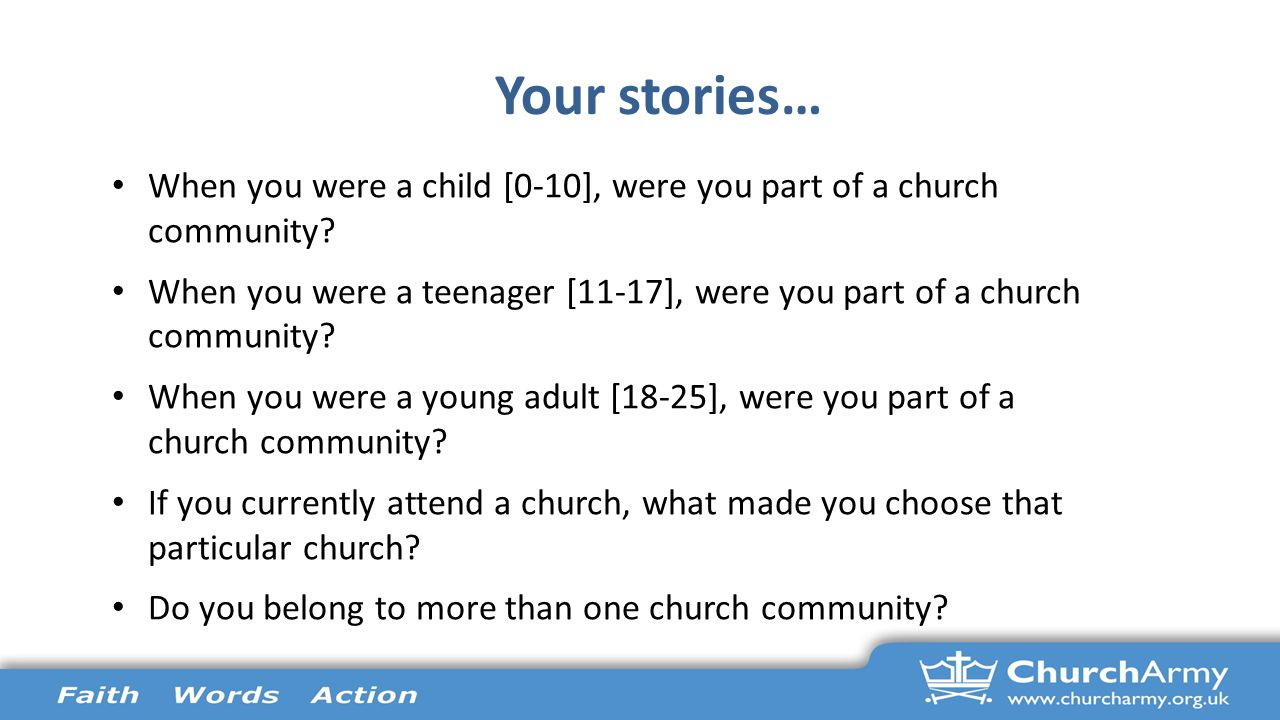 Your stories… When you were a child [0-10], were you part of a church community.