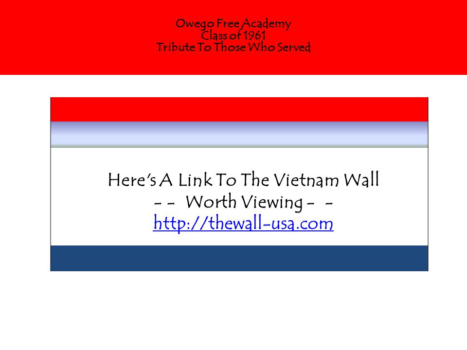 Here s A Link To The Vietnam Wall - - Worth Viewing - - http://thewall-usa.com