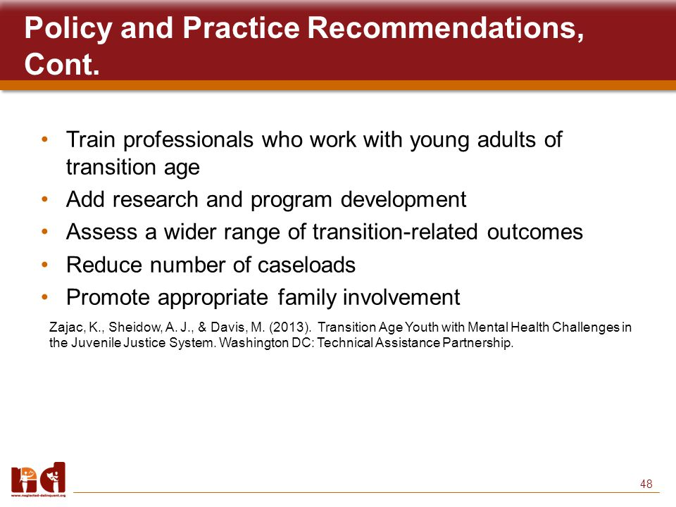 48 Policy and Practice Recommendations, Cont.