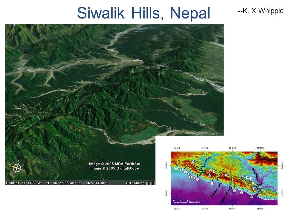 Siwalik Hills, Nepal --K. X Whipple