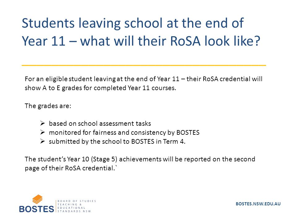 Students leaving school at the end of Year 11 – what will their RoSA look like? _________________________________ For an eligible student leaving at t