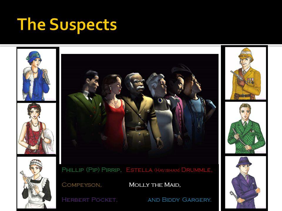 Phillip (Pip) Pirrip,, Estella (Havisham) Drummle, Compeyson,, Molly the Maid, Herbert Pocket,, and Biddy Gargery.