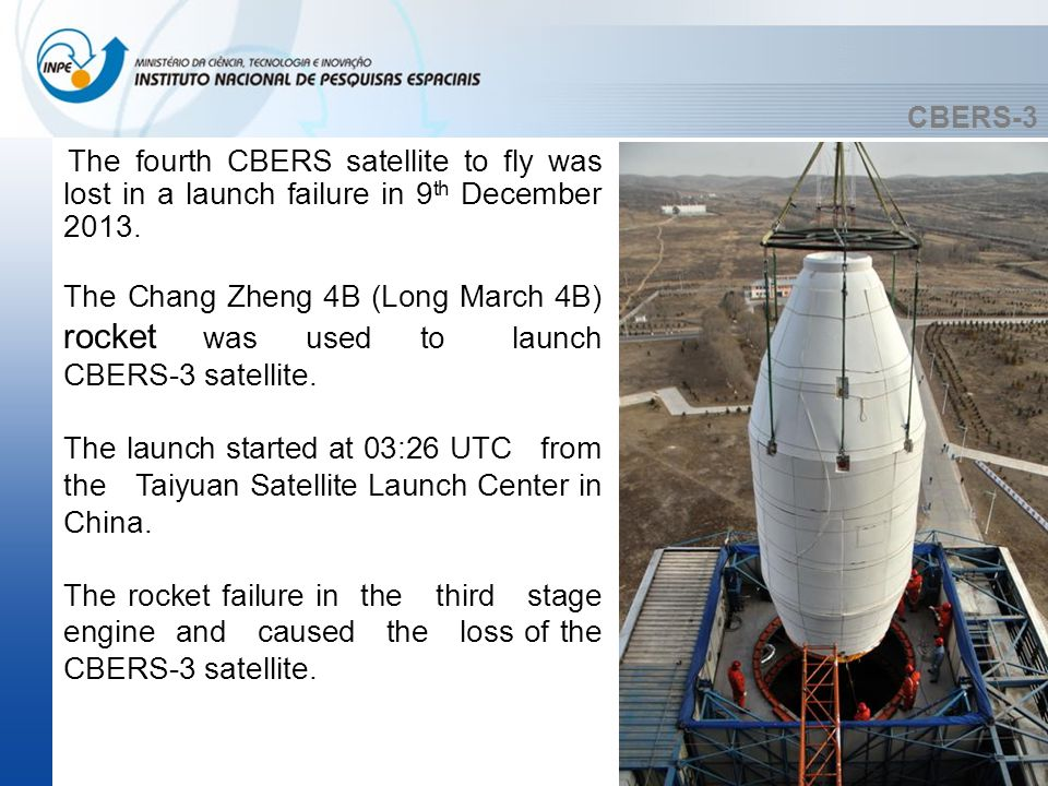 CBERS-3 China has begun an investigation into the causes of the failure.