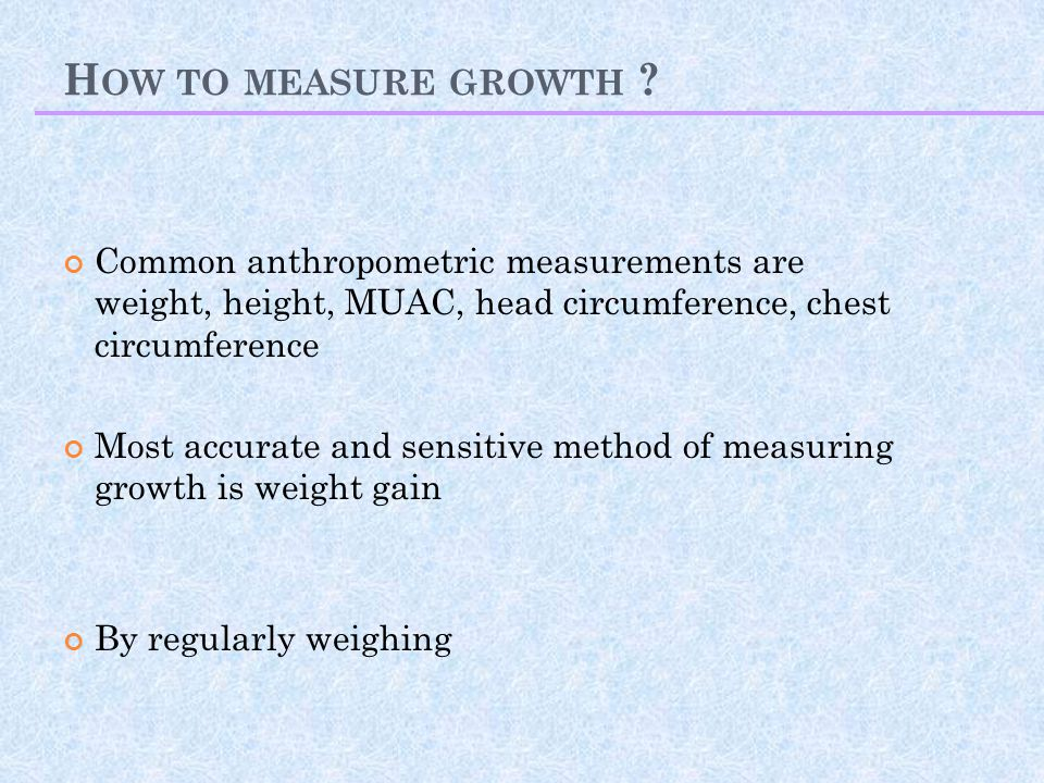 H OW TO MEASURE GROWTH .