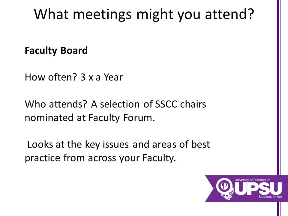 What meetings might you attend.Board of Studies How often.