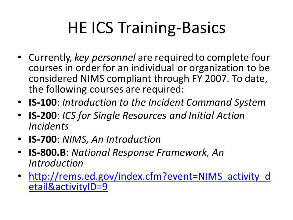 Who Must Take ICS Training.Q. Who has to take NIMS and ICS training.