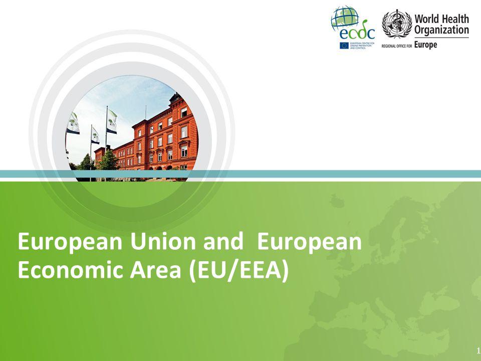 European Union and European Economic Area (EU/EEA) 1