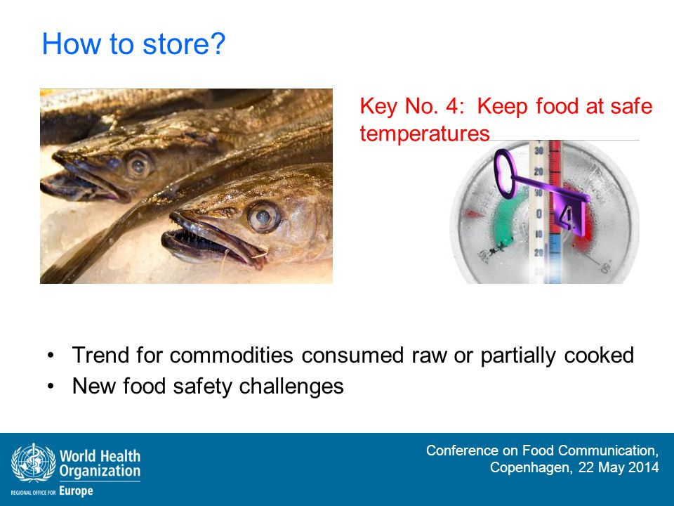 Conference on Food Communication, Copenhagen, 22 May 2014 How and what to choose.