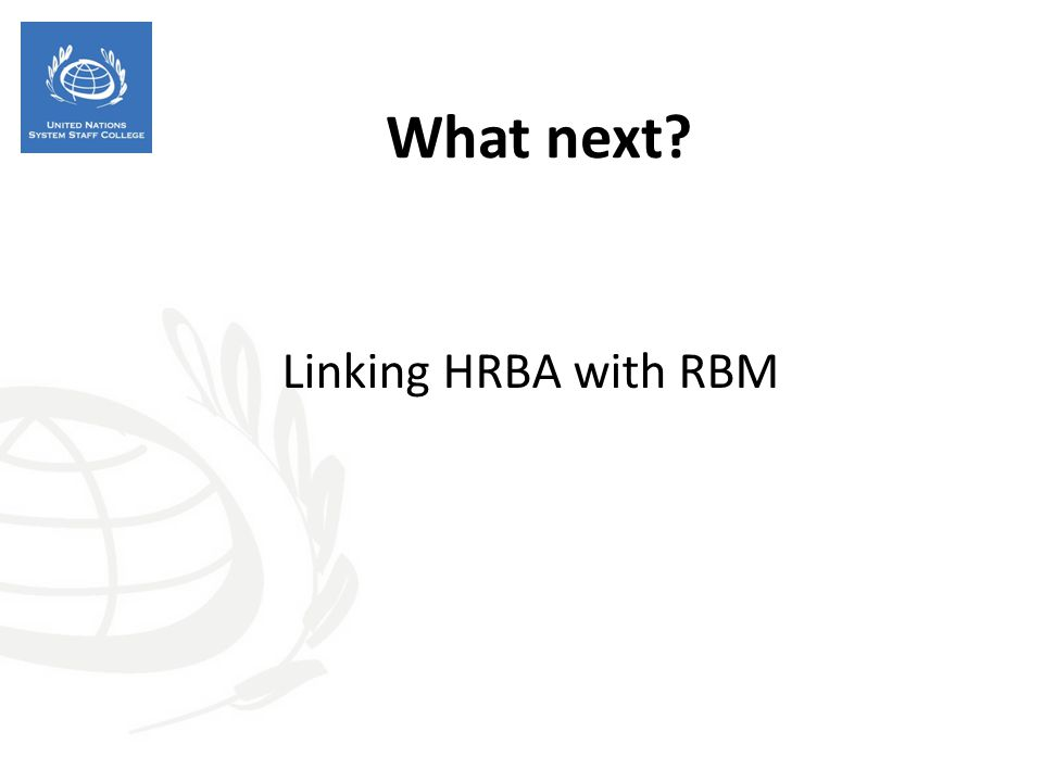 What next? Linking HRBA with RBM
