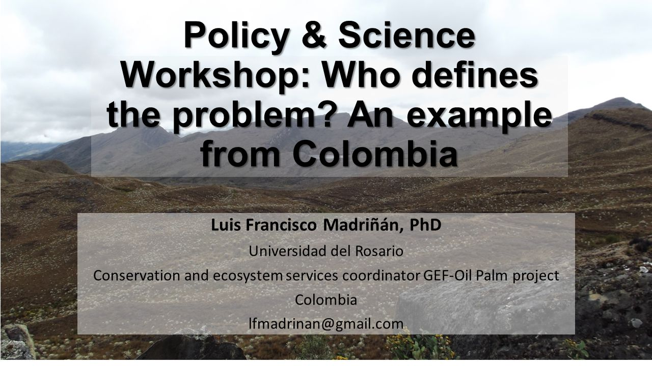 Policy & Science Workshop: Who defines the problem.