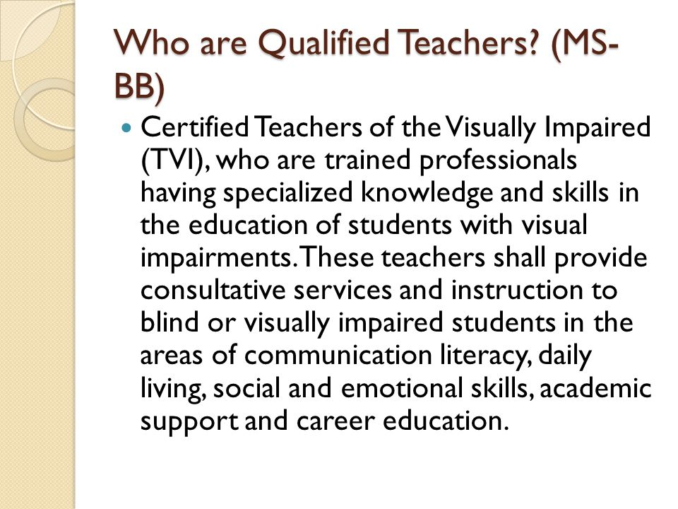 Who are Qualified Teachers.