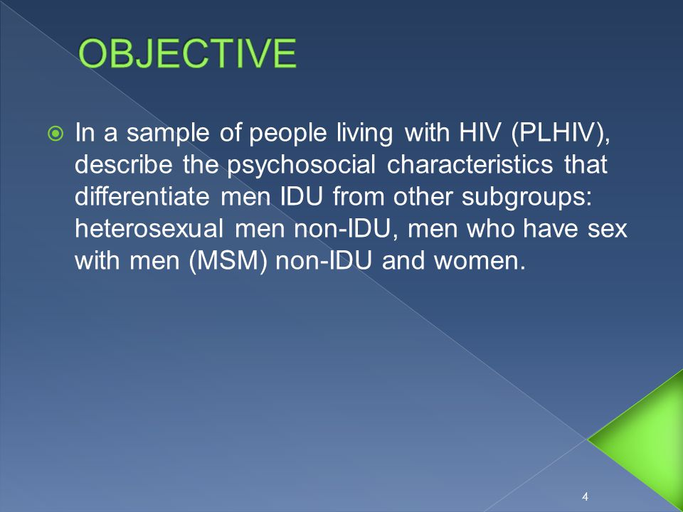  In a sample of people living with HIV (PLHIV), describe the psychosocial characteristics that differentiate men IDU from other subgroups: heterosexual men non-IDU, men who have sex with men (MSM) non-IDU and women.
