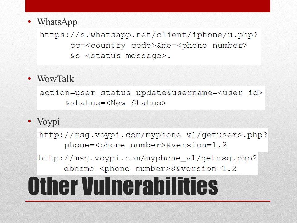 Other Vulnerabilities WhatsApp WowTalk Voypi