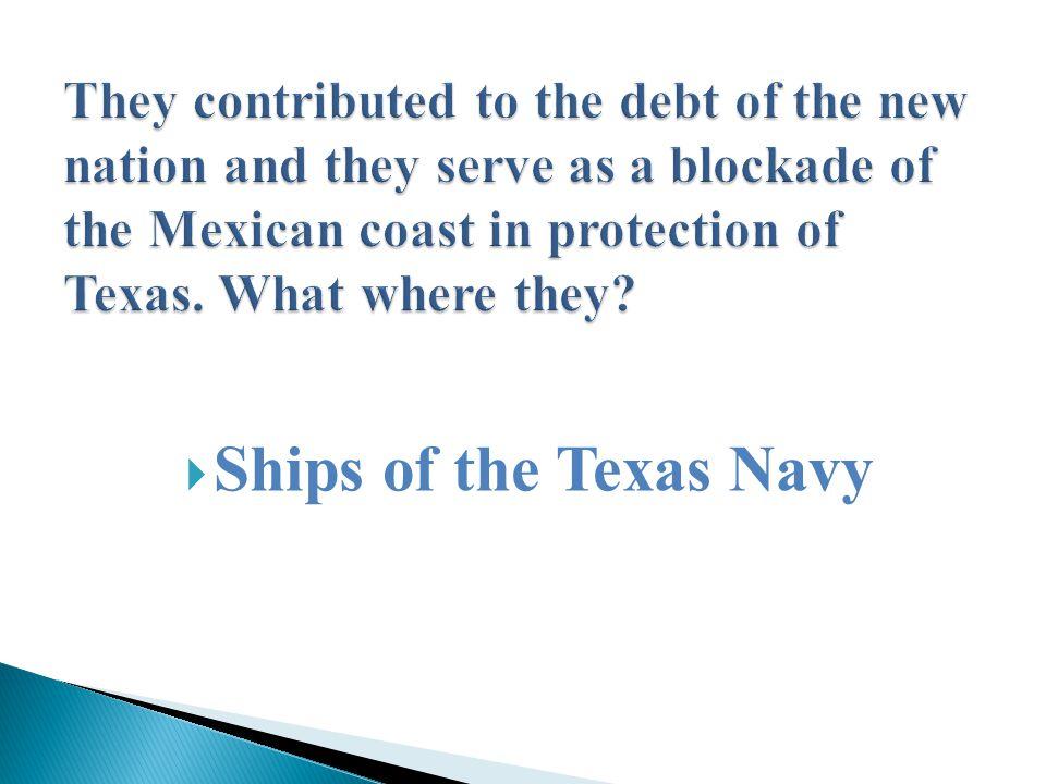  Ships of the Texas Navy
