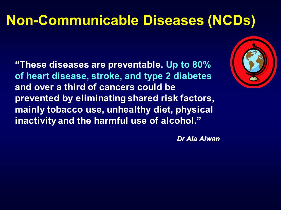 These diseases are preventable.