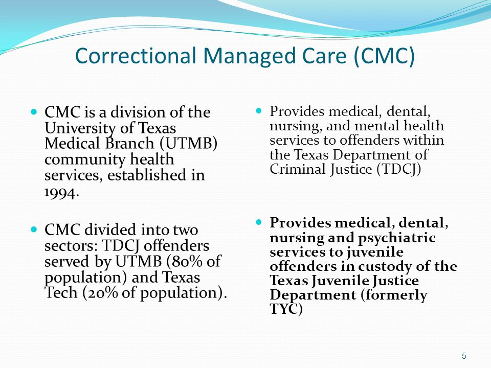 Correctional Managed Care (CMC) CMC is a division of the University of Texas Medical Branch (UTMB) community health services, established in 1994.