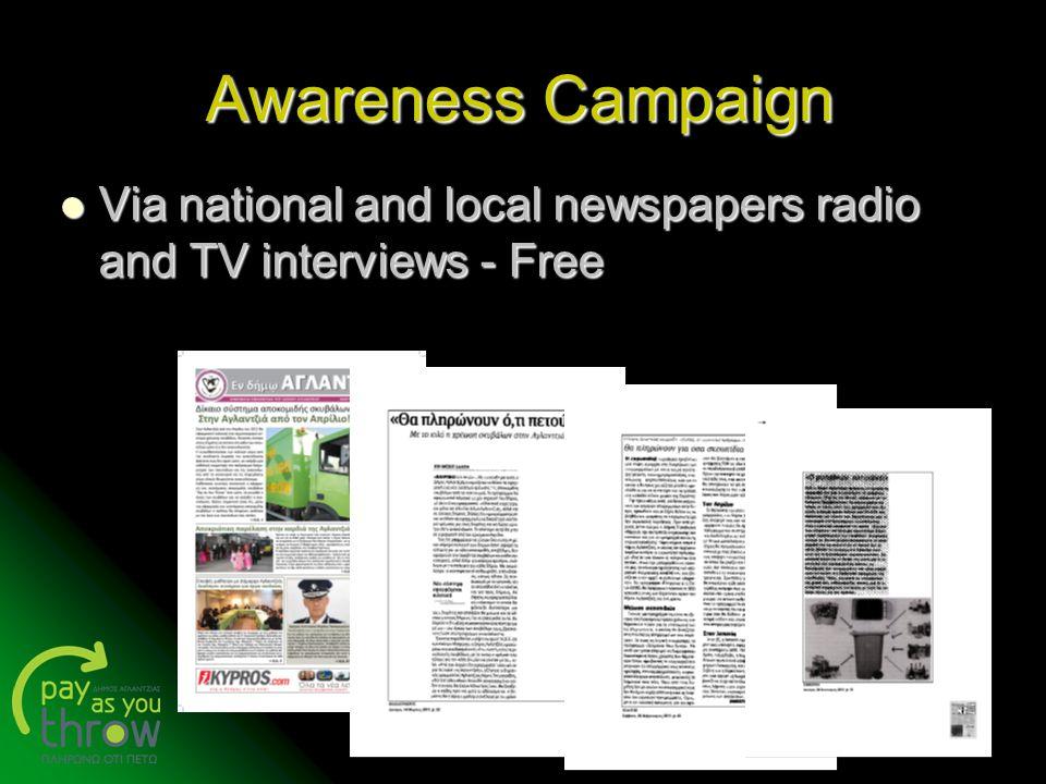 Λεμεσός 7/6/2011 Awareness Campaign Via national and local newspapers radio and TV interviews - Free Via national and local newspapers radio and TV in