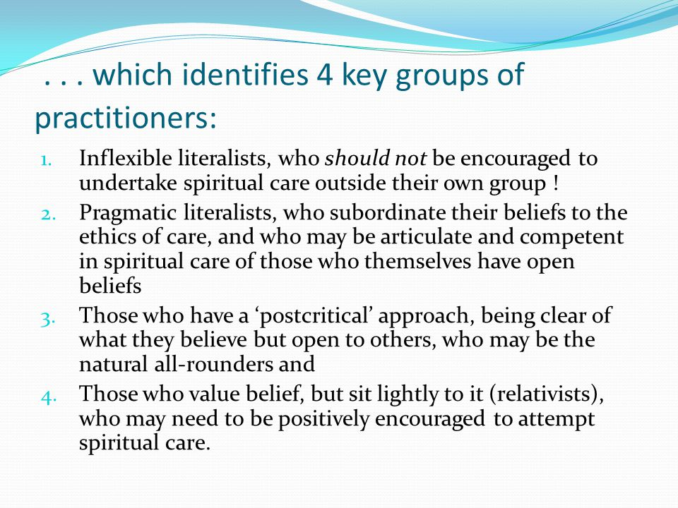 ... which identifies 4 key groups of practitioners: 1.