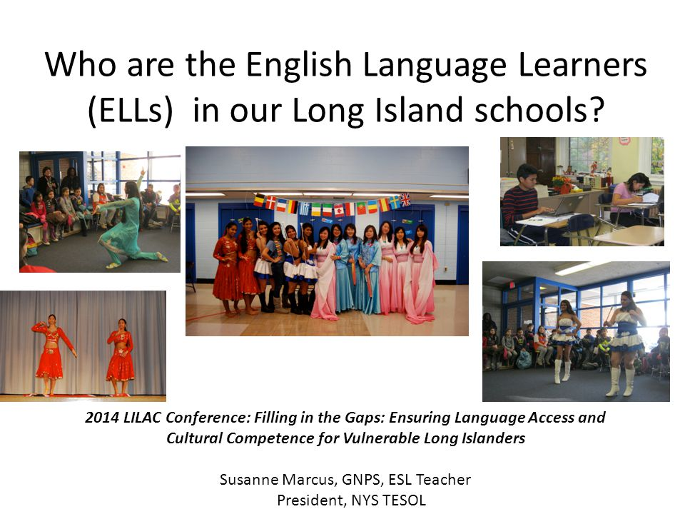 Who are the English Language Learners (ELLs) in our Long Island schools.