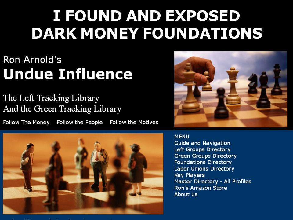 I FOUND AND EXPOSED DARK MONEY FOUNDATIONS