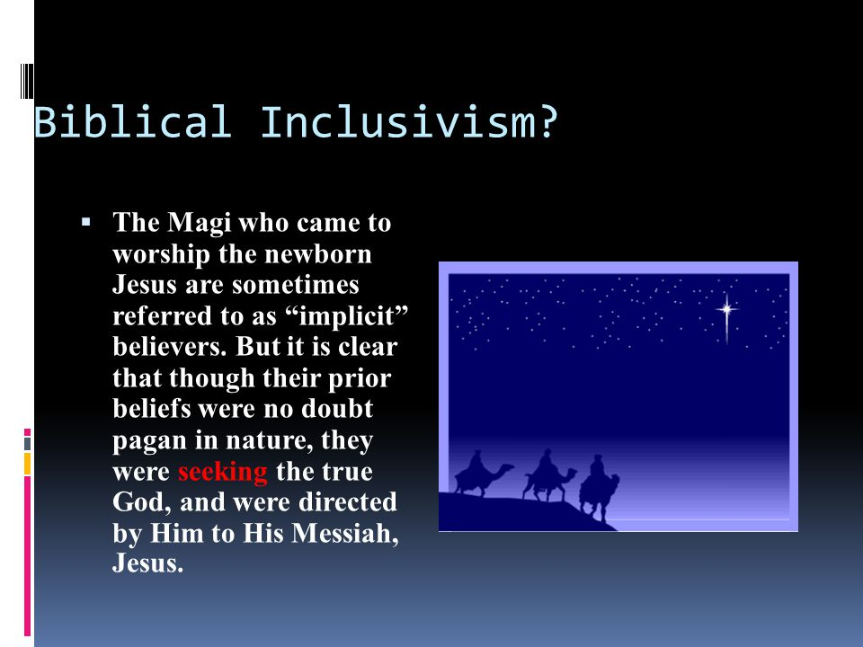 Biblical Inclusivism.