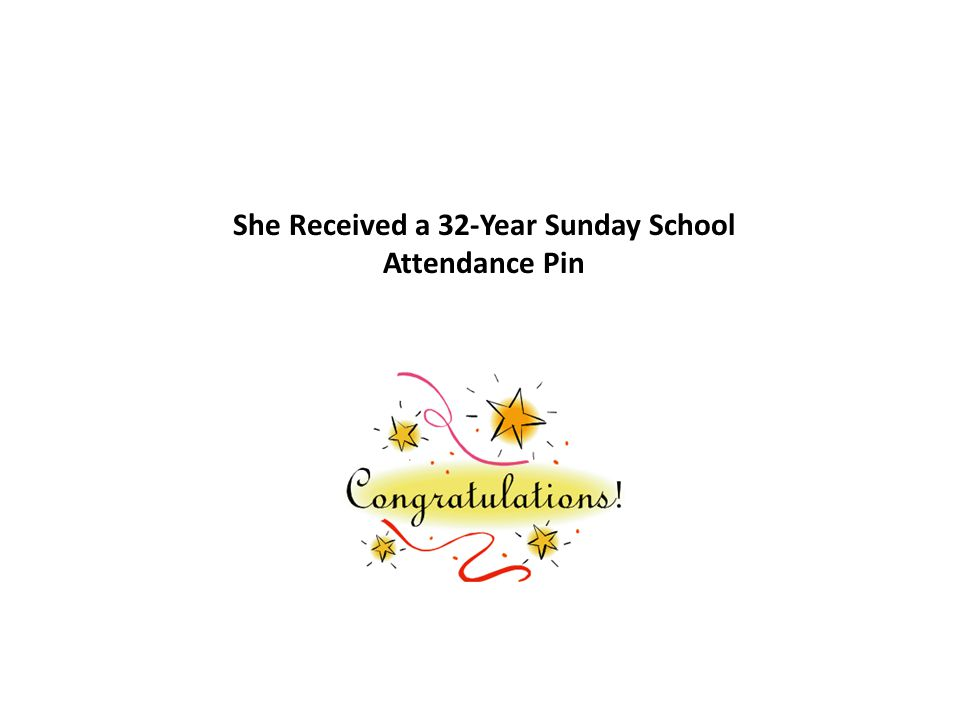 She Received a 32-Year Sunday School Attendance Pin