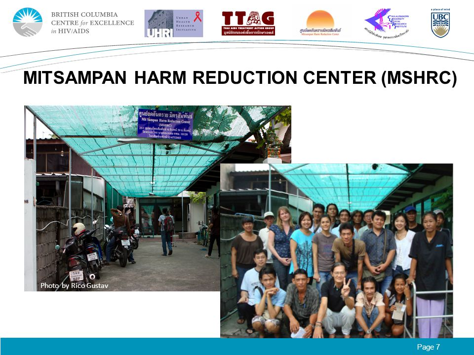 Page 7 MITSAMPAN HARM REDUCTION CENTER (MSHRC) Photo by Rico Gustav