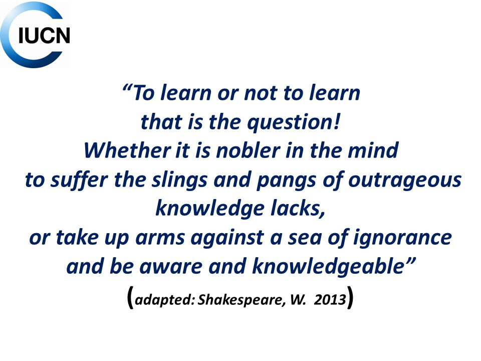 """""""To learn or not to learn that is the question! Whether it is nobler in the mind to suffer the slings and pangs of outrageous knowledge lacks, or take"""