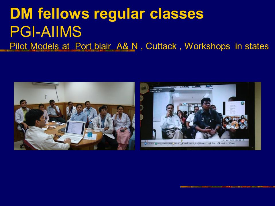 DM fellows regular classes PGI-AIIMS Pilot Models at Port blair A& N, Cuttack, Workshops in states