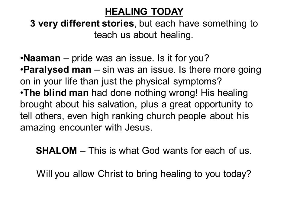 HEALING TODAY 3 very different stories, but each have something to teach us about healing.