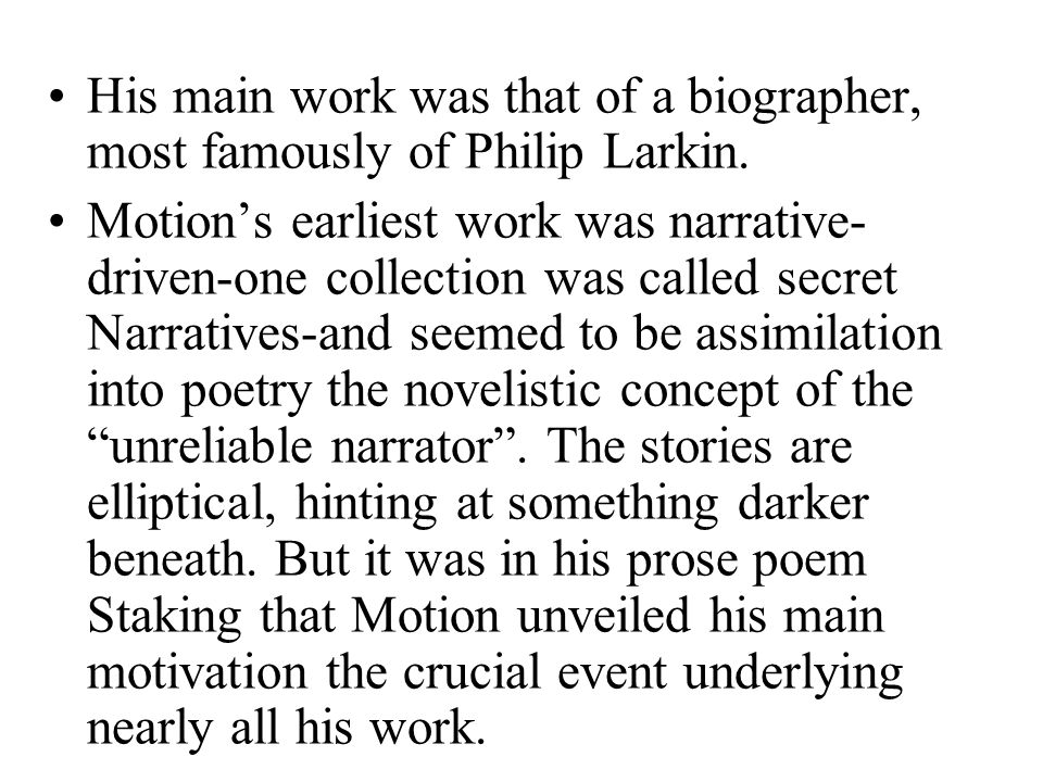 His main work was that of a biographer, most famously of Philip Larkin.