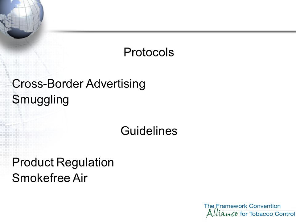 Protocols Cross-Border Advertising Smuggling Guidelines Product Regulation Smokefree Air