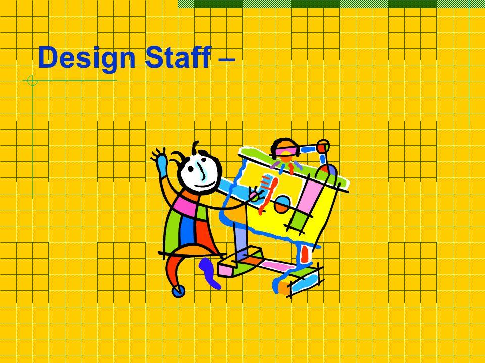 Design Staff –