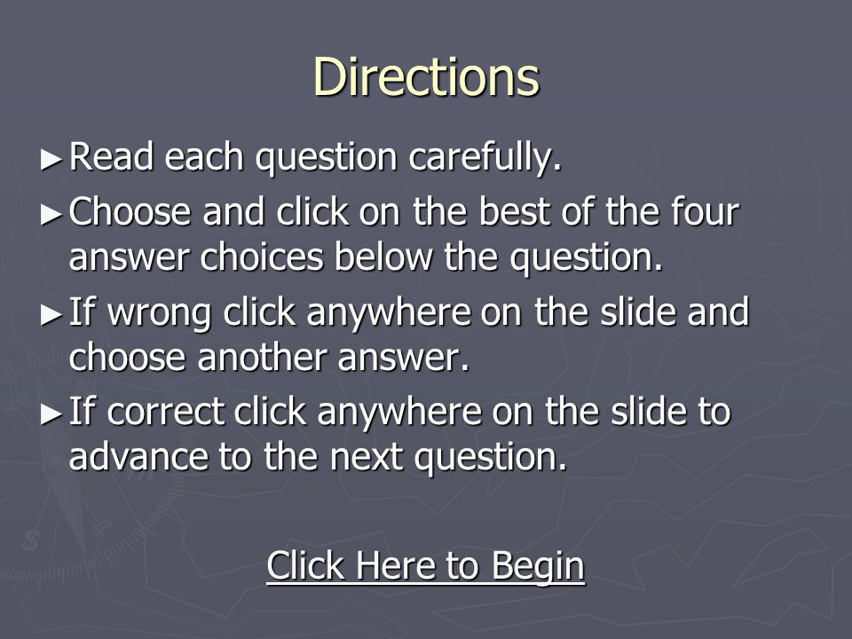 Directions ► Read each question carefully.