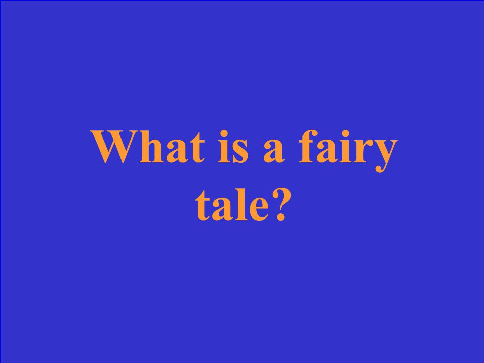 Cinderella stories are an example of this genre of folktales.