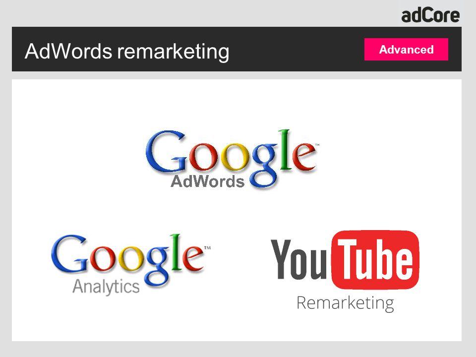 AdWords remarketing Advanced