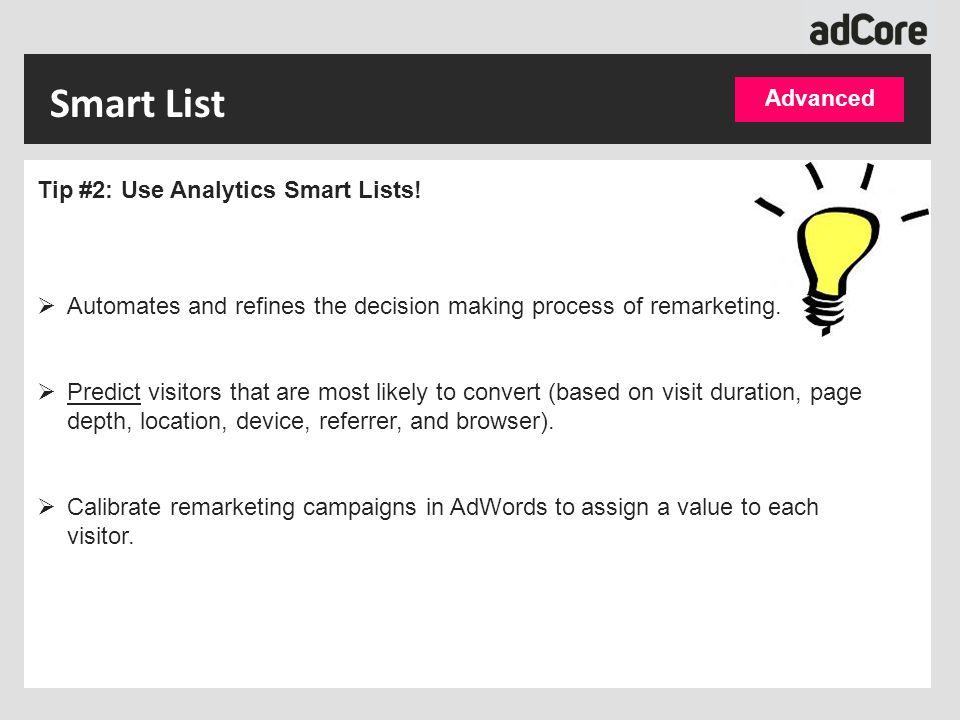 Smart List Tip #2: Use Analytics Smart Lists.