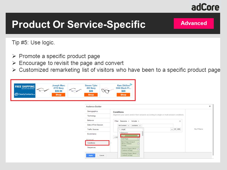 Product Or Service-Specific Advanced Tip #5: Use logic.