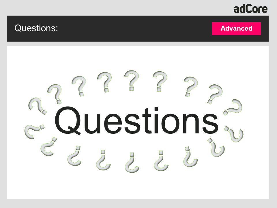 Questions: Questions Advanced