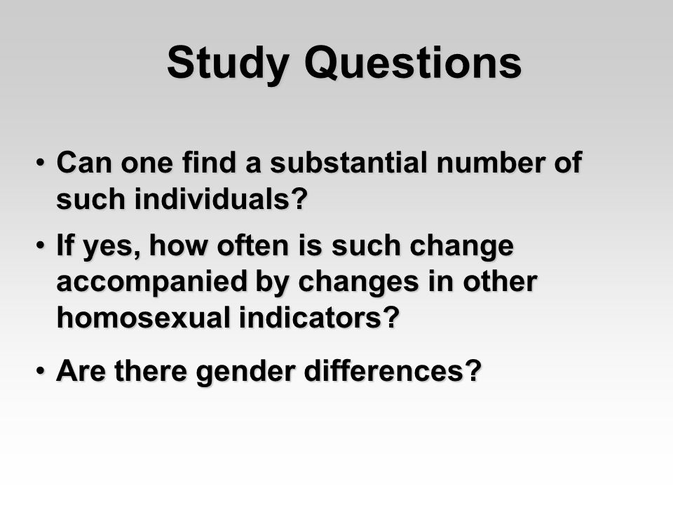 Study Questions Can one find a substantial number of such individuals Can one find a substantial number of such individuals.