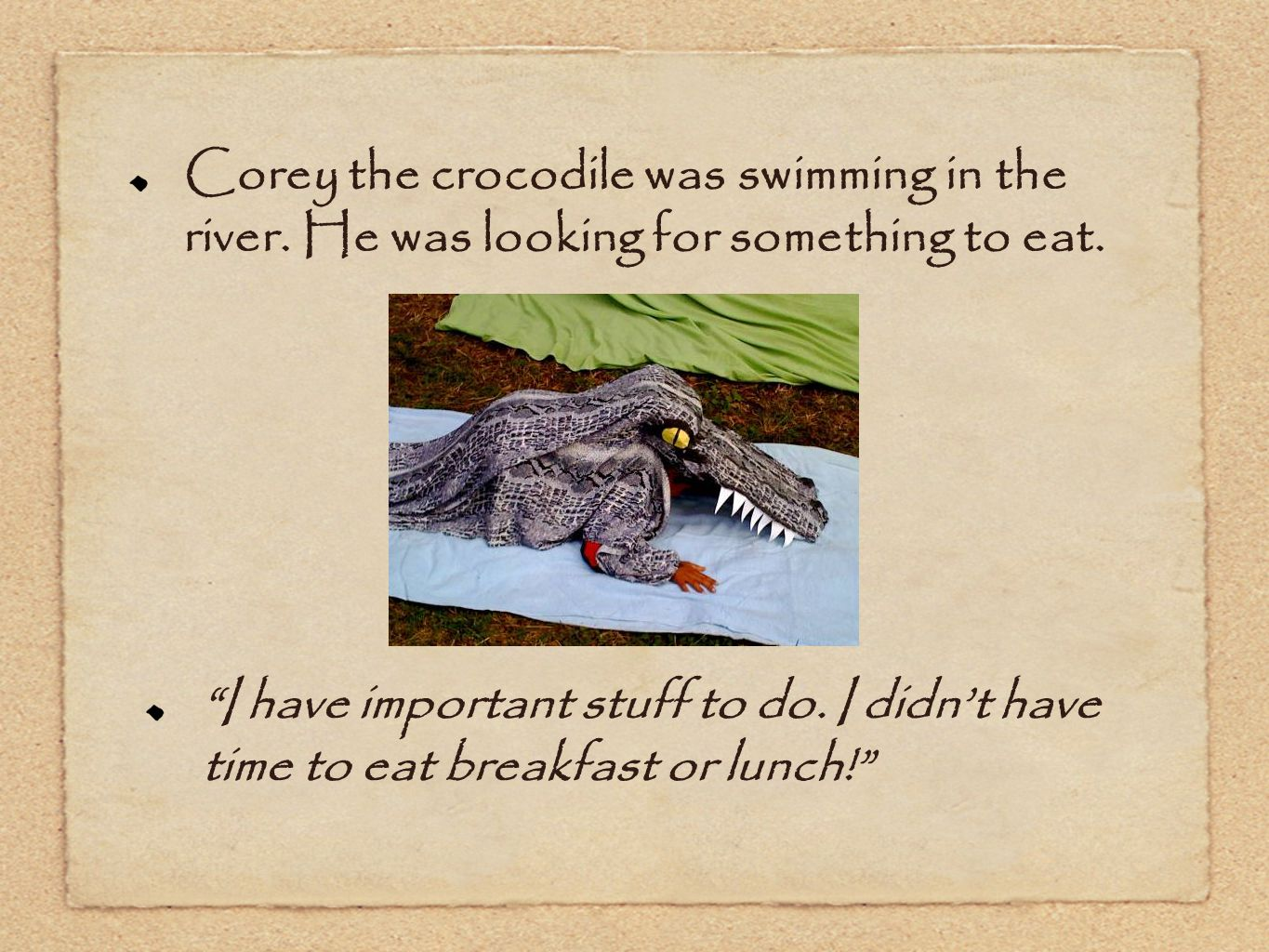 The red ladybug flew down the crocodile's throat...... and found her missing spots.