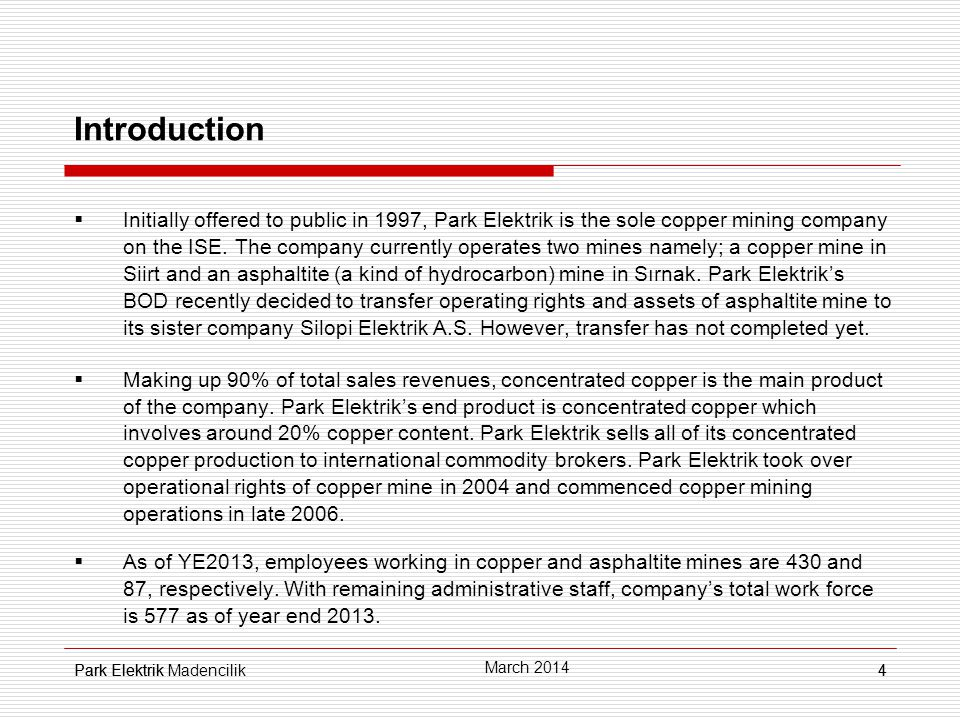 Park Elektrik35 Net Earnings (TL mn) 35 March 2014 Park Elektrik Madencilik