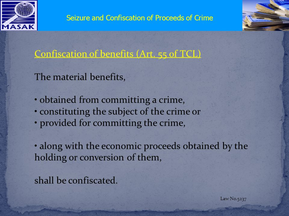 Confiscation of benefits (Art.