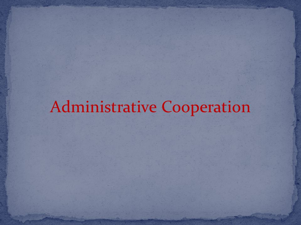 Administrative Cooperation