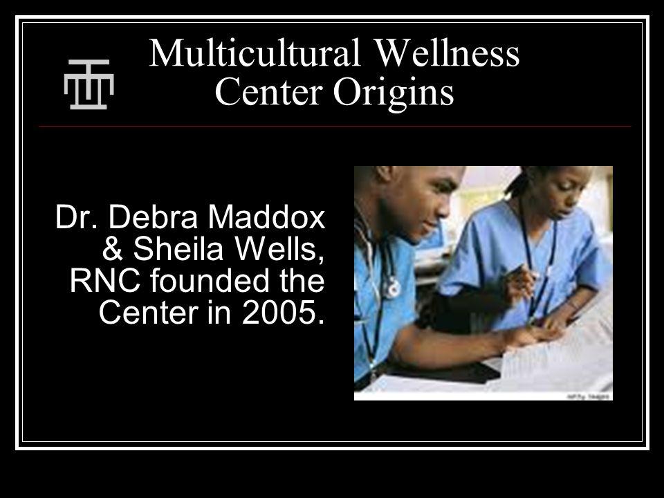 Multicultural Wellness Center Origins Dr.