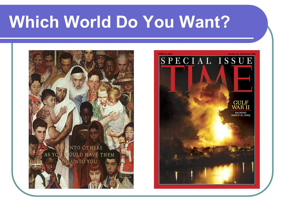 Which World Do You Want?