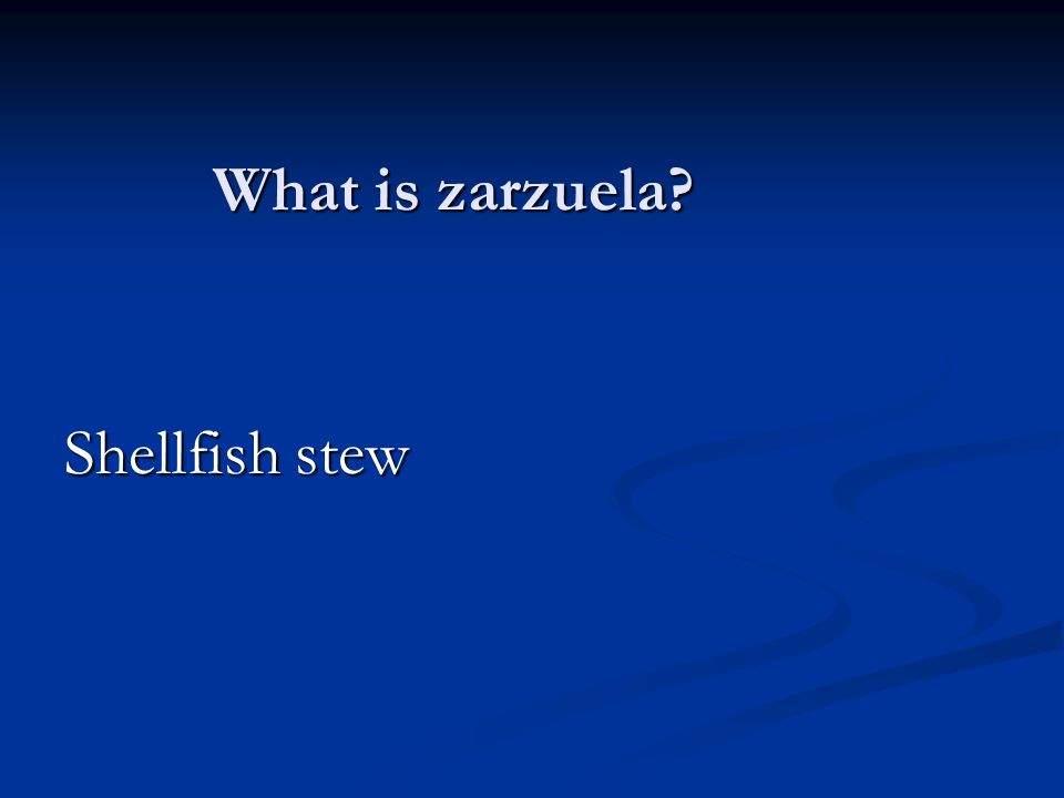 What is zarzuela Shellfish stew